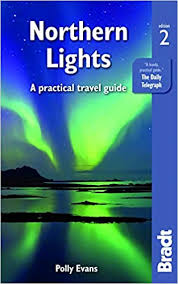 Amazon | Bradt Northern Lights: A Practical Travel Guide (Bradt Travel  Guides) | Evans, Polly | Canada