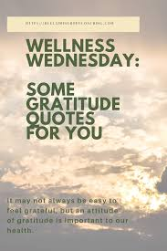 wellness wednesday some gratitude quotes for you reclaiming hope