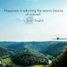 happiness is admiring the quotes writings by surbhi singhal