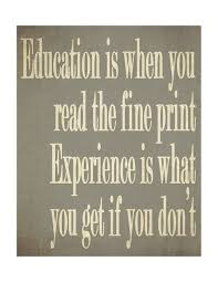 education vs experience inspirational posters words quotes