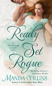 Ready Set Rogue (Studies in Scandal Series #1) by Manda Collins, Paperback  | Barnes & Noble®