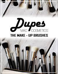 m a c cosmetics make up brush dupes