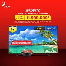 Điện máy Pico - ?? Smart TiVi Sony 4K - Trả góp 0% ? Giá...