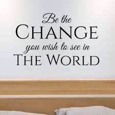 Quote By Gandhi Vinyl Wall Decal Sticker Wall Decor Be The Change