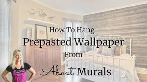 how to hang prepasted wallpaper bought