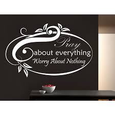 Shop Quote Pray About Everything Worry About Nothing Wall Art Sticker Decal White Overstock 11947451