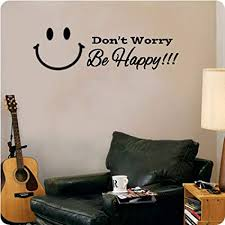 Amazon Com Valuevinylart Don T Worry Be Happy Wall Decal Black 24 X10 Home Kitchen