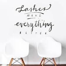 Lashes Make Everything Better Wall Decal Lashes Sticker Eyelashes Decal R2028 Ebay