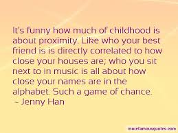 quotes about your childhood best friend top your childhood best