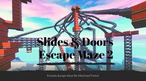 slides doors escape 2 fortnite