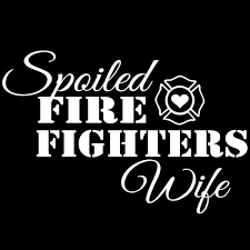 15x10cm Spoiled Firefighters Wife Letter Vinyl Car Styling Car Sticker Decals Black Silver Wish