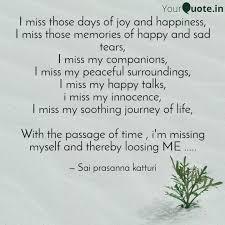 i miss those days of joy quotes writings by sai prasanna
