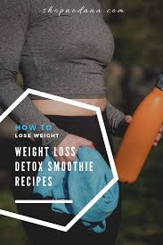 weight loss smoothies fat burning