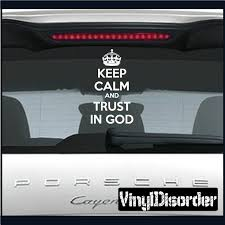 Keep Calm And Trust In God Decal Car Stickers Funny Bumper Stickers God Decal