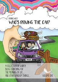 Who's Driving the Car?: Amazon.co.uk: West, Frankie: 9780993572104: Books