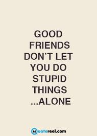 funny friends quotes to send your bff funny inspirational quotes