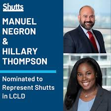 Manuel Negron and Hillary Thompson Nominated to Represent Shutts ...
