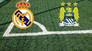 Formazioni Real Madrid-Manchester City   Pronostici e quote