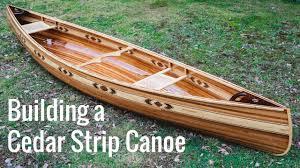 building a cedar strip canoe full