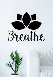 breathe lotus flower quote decal sticker wall vinyl art decor