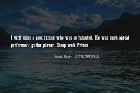 top will miss you best friend quotes famous quotes sayings