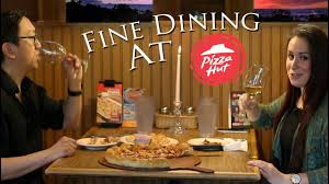 fine dining at pizza hut you