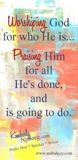 worshiping god for who he is arabah best quotes relationship