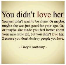 quotes about hurting the one you love quotesgram