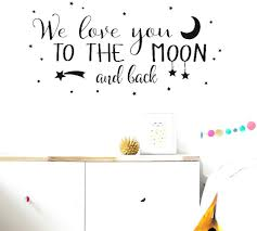 Amazon Com Miusy Vinyl Wall Decal I Love You To The Moon And Back Again Wall Sticker Letters Words Baby Kids Room Bedroom Art Wall Decor Home Kitchen