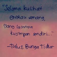 music lyrics tulus bunga tidur teppy and her other sides