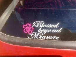 Car Decal Blessed Beyond Measure Window Sticker Etsy In 2020 Window Stickers Car Decals Blessed