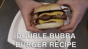 double bubba burger recipe you