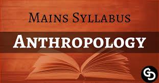 Download UPSC Mains Anthropology Optional Syllabus PDF - UPSC Hub