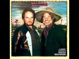 Willie Nelson and Merle Haggard - It's My Lazy Day - YouTube