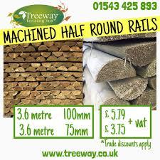 Machined Round Half Round Rails 3 6m Treeway Fencing Ltd Facebook