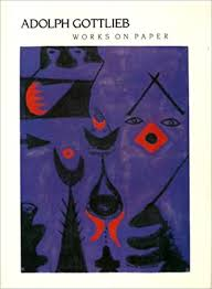 Adolph Gottlieb Works On Paper: Kingsley: 9780930295042: Amazon.com: Books