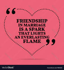 inspirational love marriage quote friendship in vector image