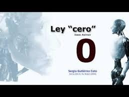 "Ley ""0"" de la robótica - Isaac Asimov [Sergio Gutiérrez Coto ..."