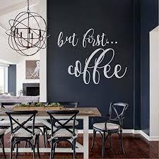 Amazon Com Battoo But First Coffee Wall Decal Kitchen Decor Coffee Decor Home Decor Kitchen Decal Coffee Wall Decal Kitchen Sticker Home Wall Decals White 22 Wx18 H Home Kitchen