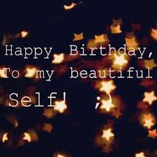 birthday quotes for self funpro