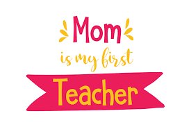 Mom is My First Teacher Quote SVG Cut (Graphic) by TheLucky ...