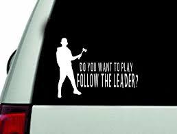 Follow The Leader Car Decal Sticker Window Decal Horror Etsy In 2020 Car Decals Car Decals Stickers Cool Car Stickers