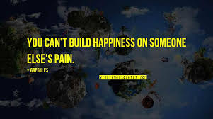 happiness someone else quotes top famous quotes about
