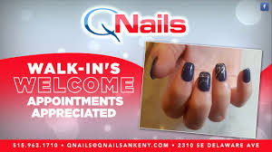q nails in ankeny you