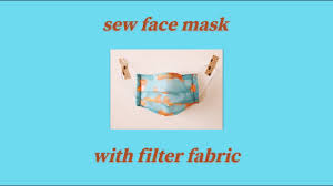 How to sew Face Mask with Filter Fabric ...
