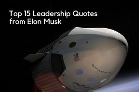 top leadership quotes from elon musk