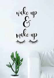 Amazon Com Boop Decals Wake Up And Make Up Quote Wall Decal Sticker Room Art Vinyl Beautiful Cute Decor Eyelashes Lashes Vanity Mua Home Kitchen