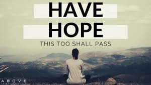 HAVE HOPE | This Too Shall Pass - Inspirational & Motivational Video -  YouTube