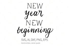 png new year new beginning quote svg dxf png ai