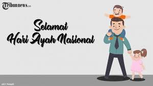 ucapan dan kata mutiara selamat hari ayah nasional dalam bahasa